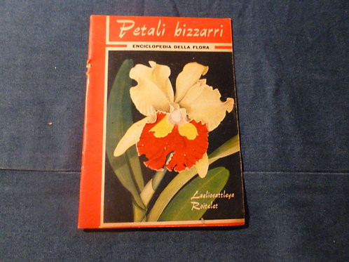 Enciclopedia della flora - petali bizzarri - 1962