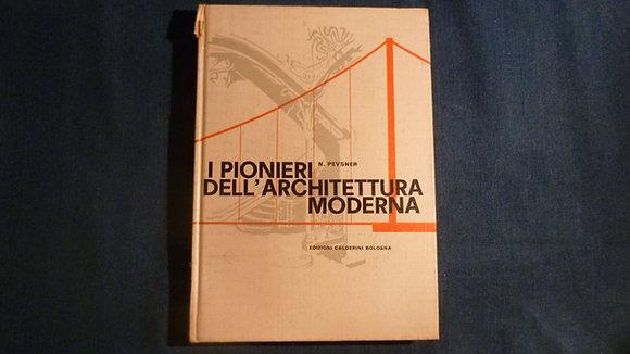 Nikolaus Pevsner - I pionieri dell'architettura moderna - 1960