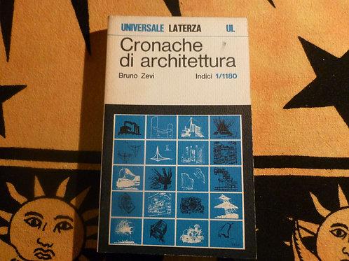 Bruno Zevi - Cronache di Architettura - Indici - 1978