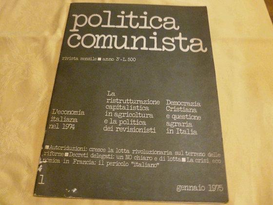 AA.VV. - Politica comunista n° 1 - gennaio 1975