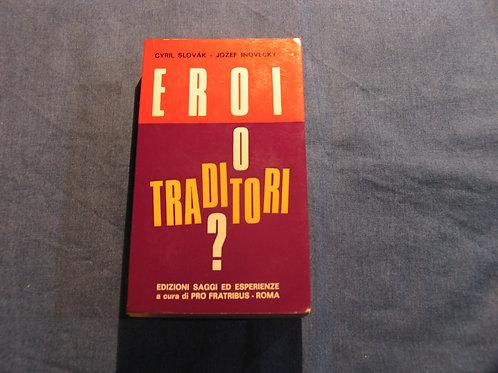 C. Slovak, J. Inovecky - Eroi o traditori - 1973