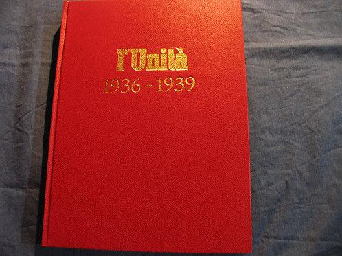 L'unità 1936 - 1939 - reprint del 1974
