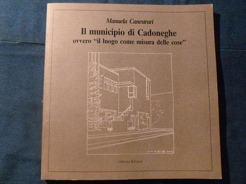 M. Canestrari - Il municipio di Cadoneghe - 1988