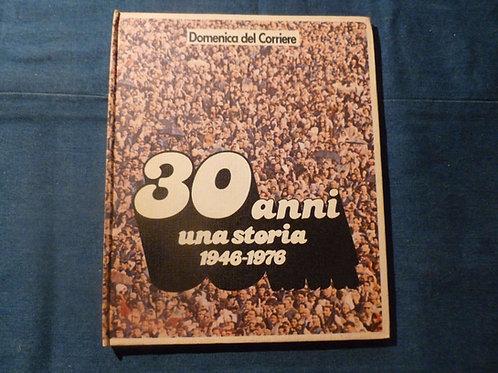 Domenica del Corriere - 30 anni una storia - 1978