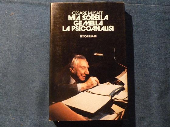 C. Musatti - Mia sorella gemella la Psicoanalisi - 1982