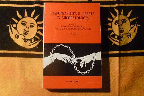 AA.VV. - Responsabilità e libertà in psicopatologia vol. 2 - 1991