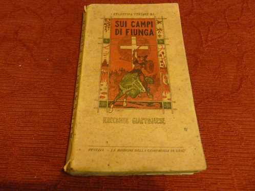 C. Testore - Sui campi di Fiunga - 1927