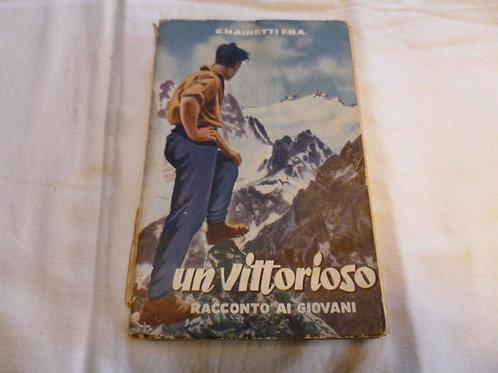 G. Mainetti F.M.A.  - Un vittorioso - 1955