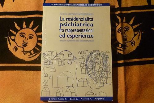 AA.VV. - La residenzialità psichiatrica - atti del convegno -  2001