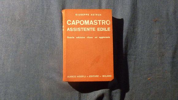Giuseppe Astrua- Capomastro assistente edile - 1940