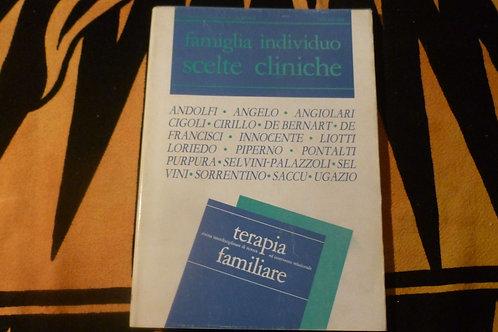 AA.VV. - Terapia familiare N° 31 - famiglia individuo scelte cliniche - 1989