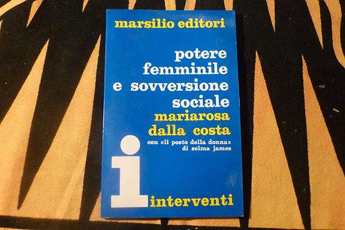 M. Dalla Costa - Potere femminile e sovversione sociale - 1972