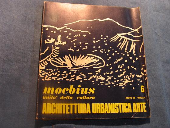 Moebius unità della cultura - Architettura urbanistica arte 1970/71