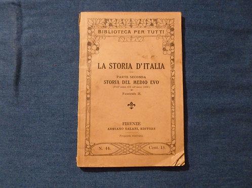 AA.VV. La storia d'Italia - storia del Medio Evo - 1915