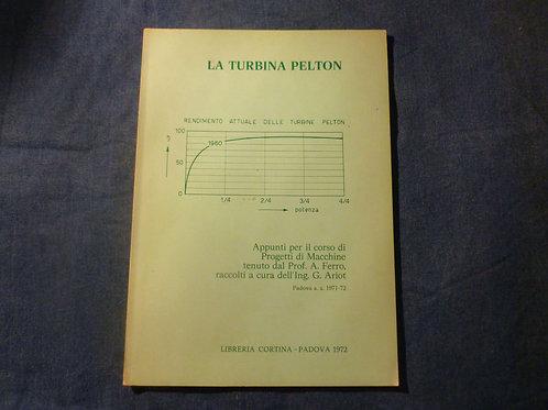 A. Ferro - G. Ariot - La turbina Pelton - 1972