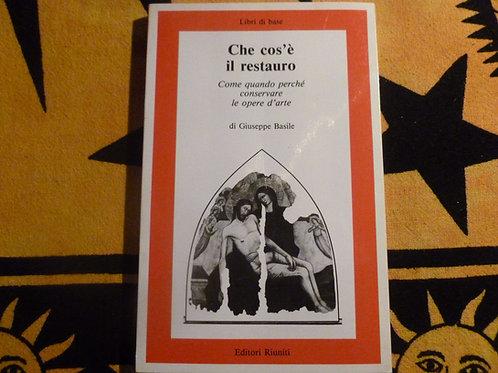 Giuseppe Basile - Cos'è il restauro - 1989