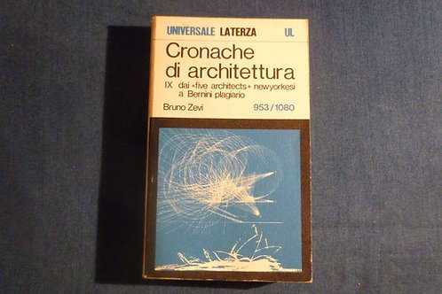 Bruno Zevi - Cronache di architettura vol. 9 - 953/1080 - 1975