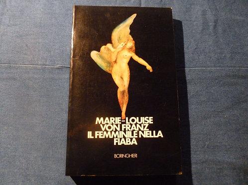 M.L. Von Franz - Il femminile nella fiaba - 1983