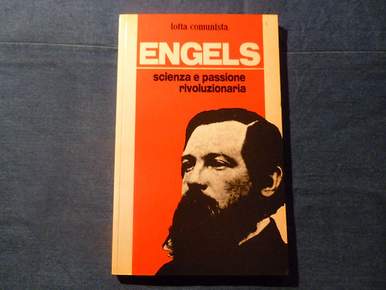 Engels, scienza e passione rivoluzionaria - 1985