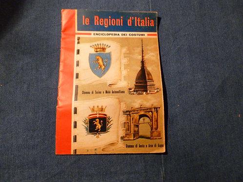 AA.VV. - Enciclopedia dei costumi - Le Regioni d'Italia - 1962