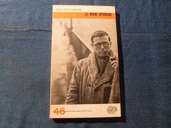 J. P. Sartre - Le mani sporche - 1964