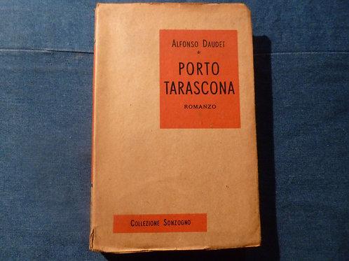 A. Daudet - Porto Tarascona - 1952