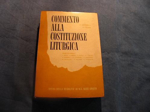 Antonelli - Falsini - Commento alla costituzione liturgica - 1965