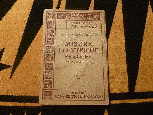 G. Chierchia - Misure elettriche pratiche - 1941