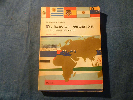 Annamaria Gallina - Civilizaciòn española e hispanoamericana - 1966