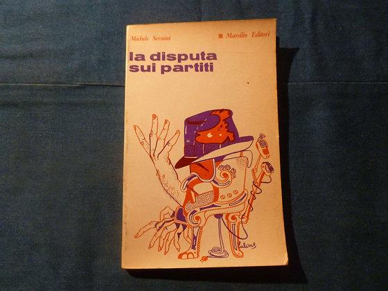 M. Sernini - La disputa sui partiti - 1968