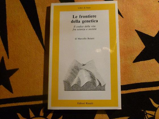 Marcello Buiatti - Le frontiere della genetica - 1984