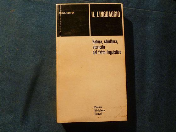 C. Schick - Il linguaggio - 1960