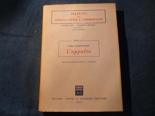 Carlo Giannattasio - L'appalto - 1977