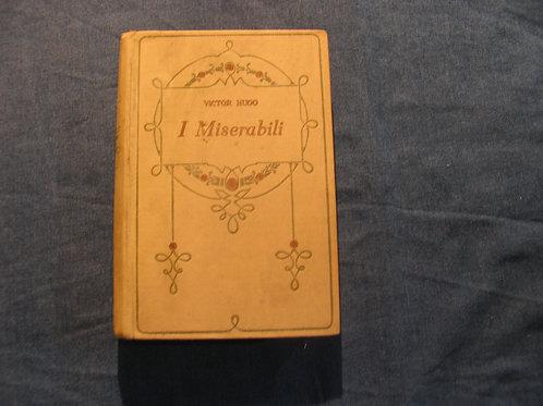 Victor Hugo - I miserabili - volume secondo - 1926