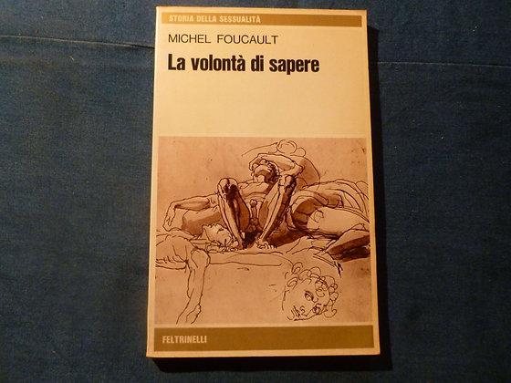 M. Foucault - La volontà di sapere - 1978