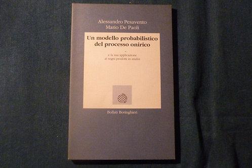 A. Pesavento, M. De Paoli - Un modello probabilistico del processo onirico- 1992