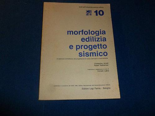 Arnold C. , Reitherman R. - Morfologia ediliza e progetto sismico - 1985