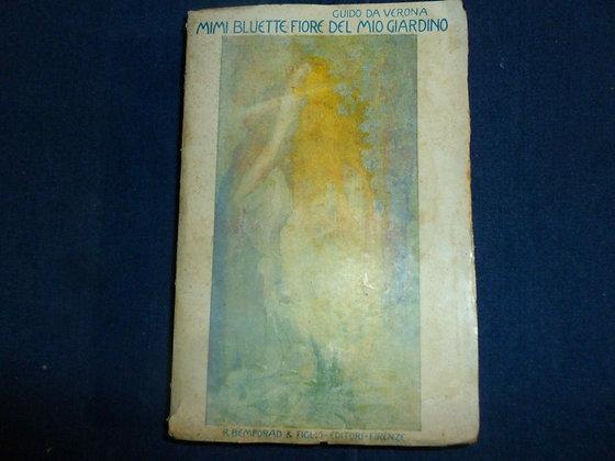 Guido da Verona - Mimi Bluette fiore del mio giardino - 1920