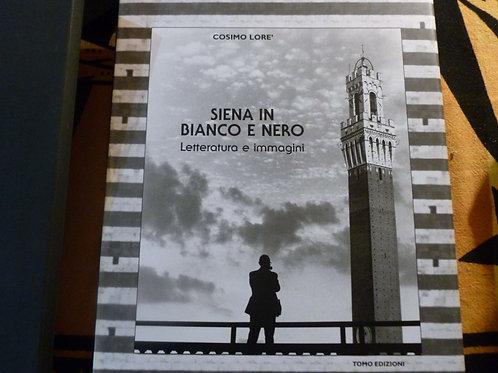 Lorè - Siena in bianco e nero - 1966