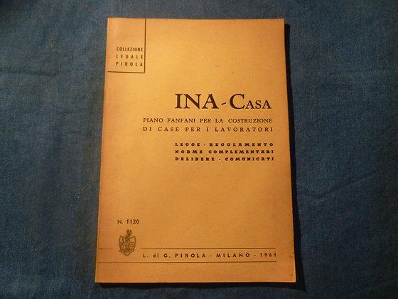 INA-Casa - Piano Fanfani per la costruzione di case per i lavoratori - 1961