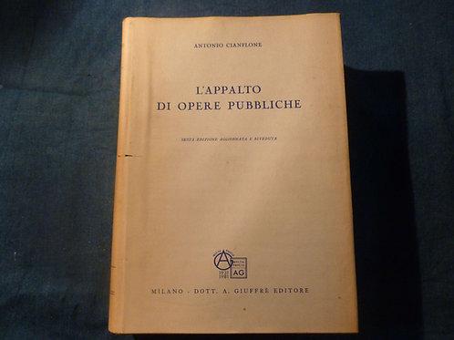 Antonio Cianflone - L'appalto di opere pubbliche - 1981
