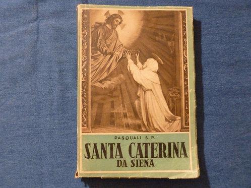 G. Pasquali S. P. - Santa Caterina da Siena - 1943