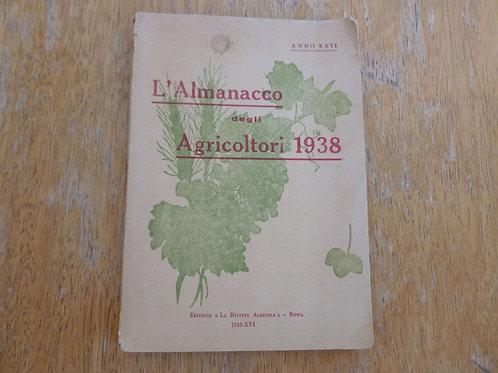 A.A.V.V. - L'almanacco degli agricoltori -1938