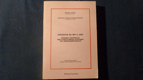 AA.VV. - Infezione da HIV e AIDS - 1987
