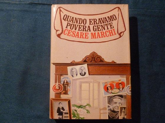 C. Marchi -Quando eravamo povera gente - 1988