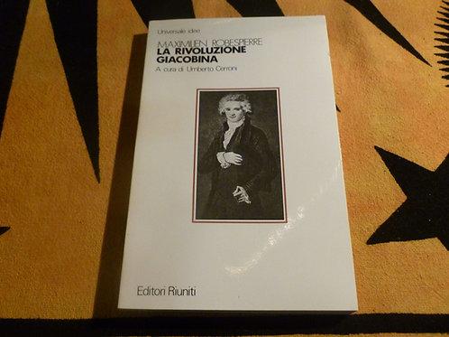 Umberto Cerroni -La rivoluzione Giacobina - 1984