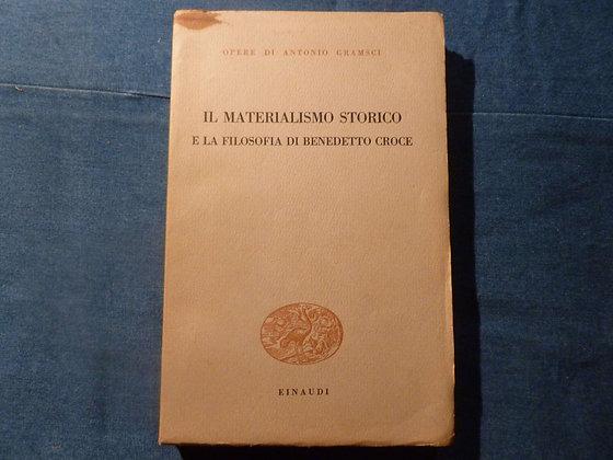 A. Gramsci - Il materialismo storico e la filosofia di Benedetto Croce - 1966