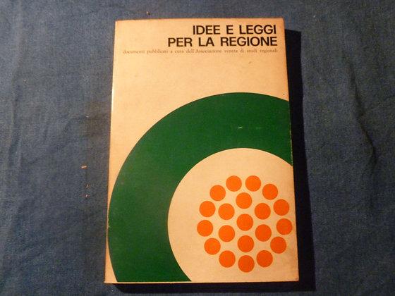 AA.VV. Idee e leggi per la regione - 1970