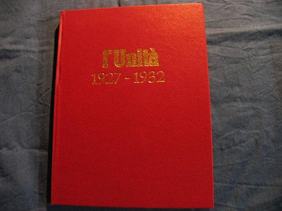 L'unità 1927 - 1932 - reprint del 1974
