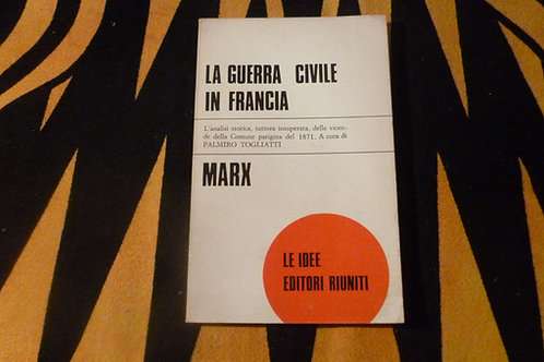 C. Marx - La guerra civile in Francia - 1974